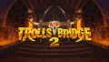 Trolls Bridge 2 slot is set to be badder than ever and full of fantastic features!